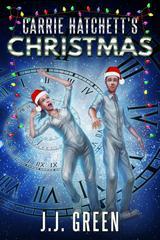 Carrie Hatchett's Christmas: A standalone novelette in the Carrie Hatchett, Spac
