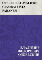 Opere Del Cavaliere Giambattista Paranesi