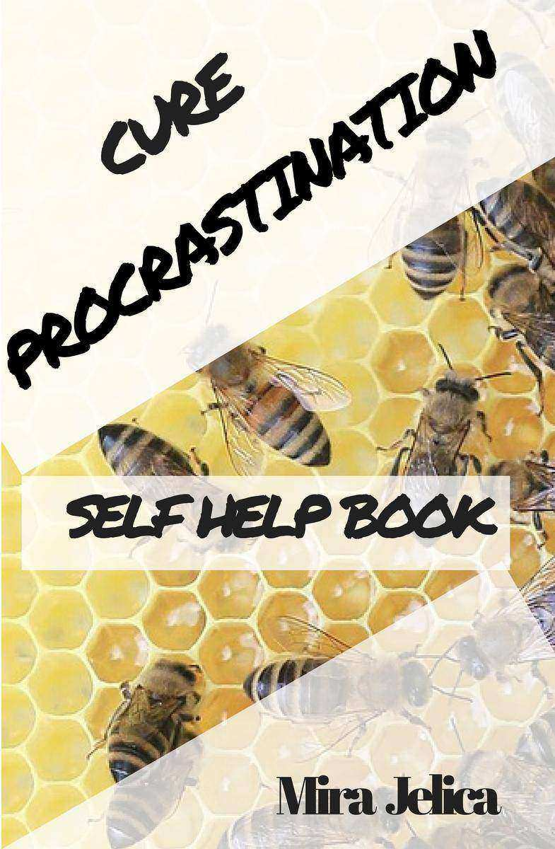 Procrastination Self-Assessment:: A Self-Help Book; Identify