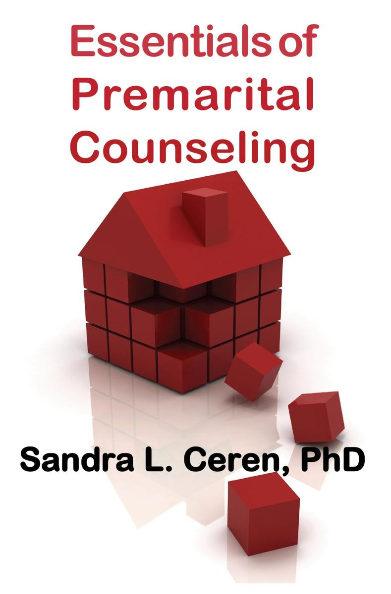 Essentials of Pre-Marital Counseling:Creating Compatible Couples