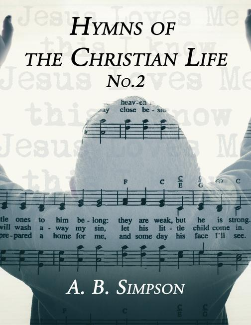 Hymns of the Christian Life No.2