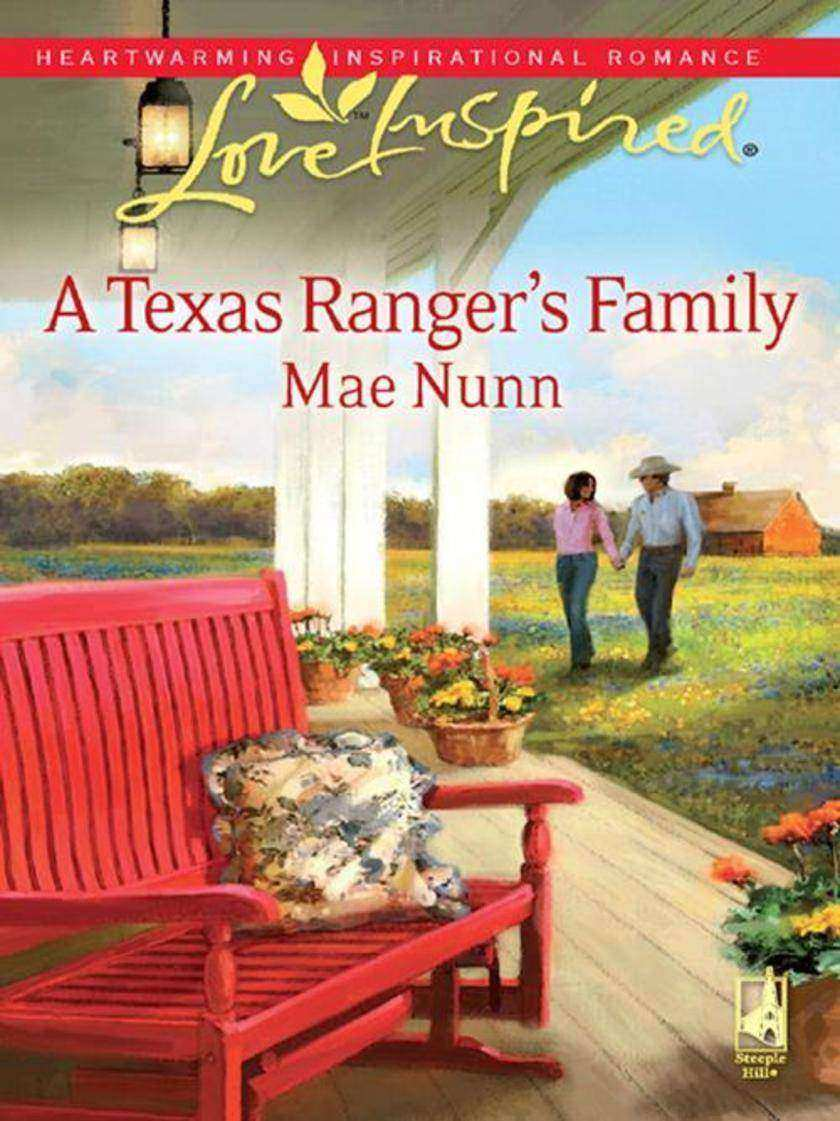 A Texas Ranger's Family (Mills &  Boon Love Inspired)