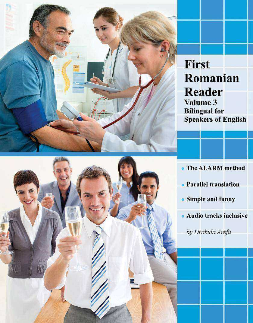 First Romanian Reader Volume 3: Bilingual for Speakers of English Audio tracks i