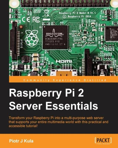 Raspberry Pi 2 Server Essentials