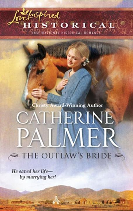 The Outlaw's Bride (Mills &  Boon Love Inspired)