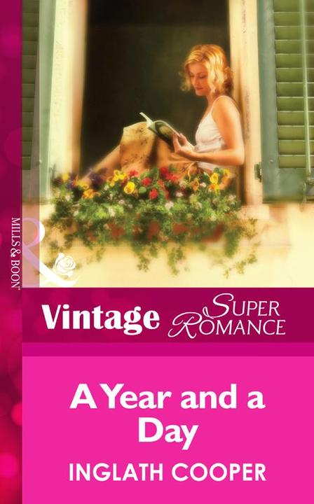 A Year And A Day (Mills &  Boon Vintage Superromance)