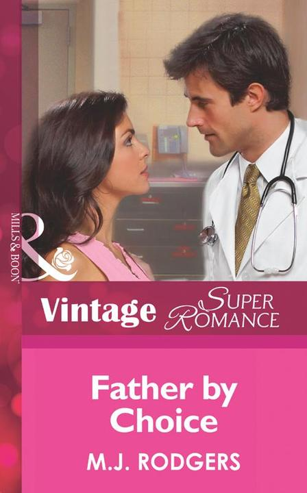 Father By Choice (Mills &  Boon Vintage Superromance) (Code Red, Book 1)