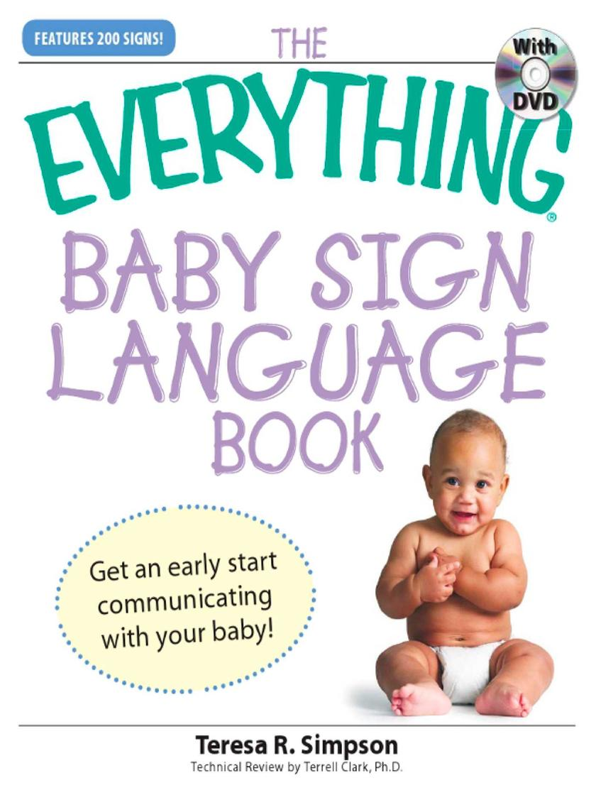 The Everything Baby Sign Language Book