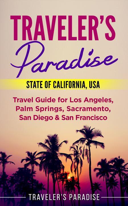 Traveler's Paradise - State of California, USA