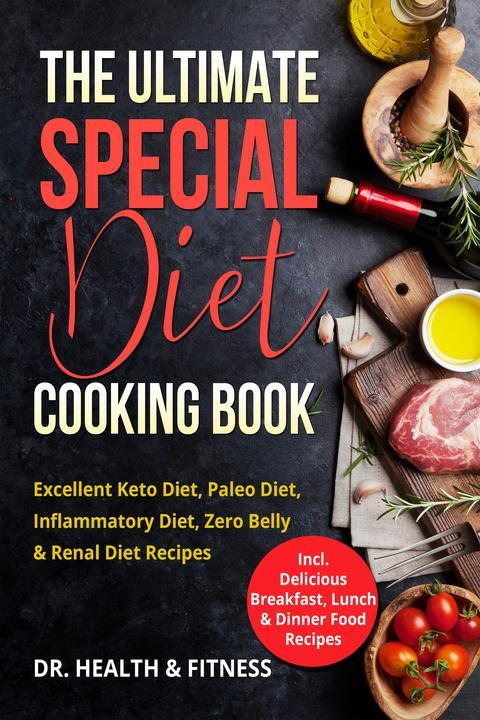 The Ultimate Special Diet Cooking Book