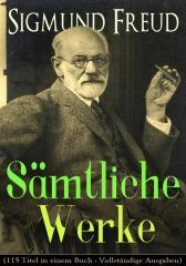 S?mtliche Werke (115 Titel ineinem Buch - Vollst?ndige Ausgaben)