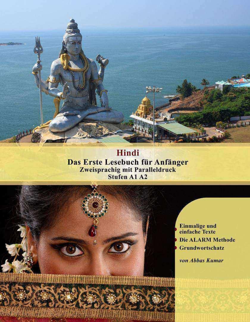 Hindi Das Erste Lesebuch für Anf?nger: Zweisprachig Stufen A1 A2