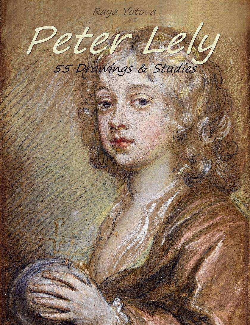 Peter Lely: 55 Drawings & Studies