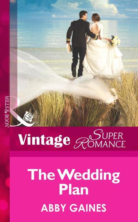 The Wedding Plan (Mills &  Boon Vintage Superromance)