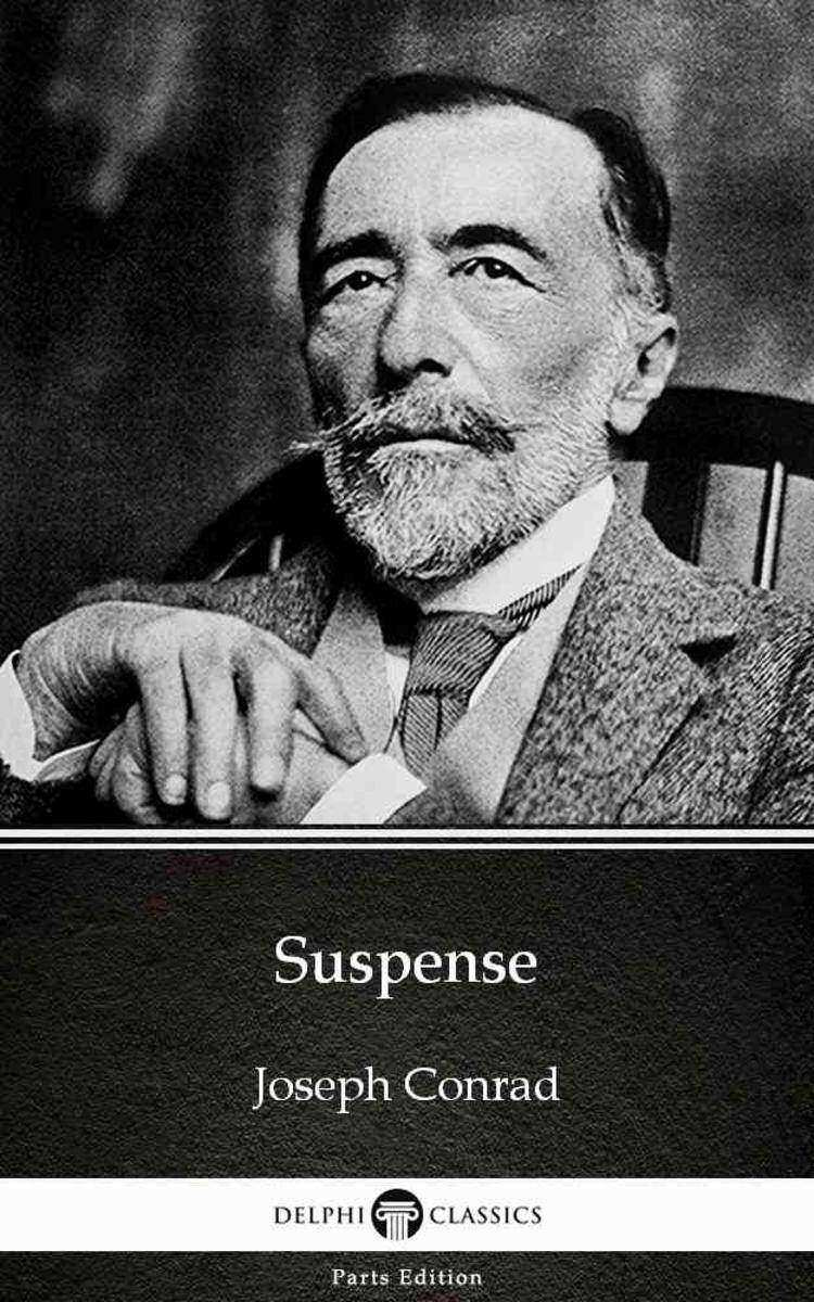 Suspense by Joseph Conrad (Illustrated)