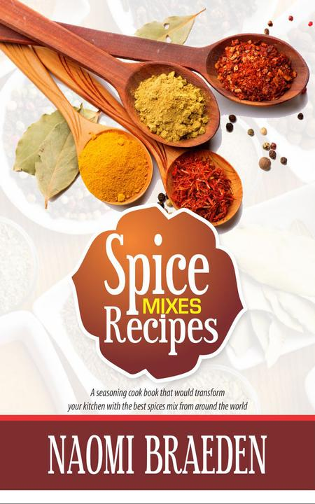 Spice Mixes Recipes