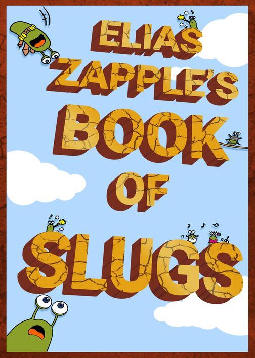 Elias Zapple's Book of Slugs: American-English Edition