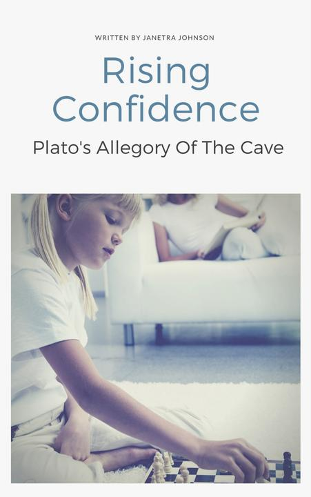 Rising Confidence: Plato's Allegory Of The Cave