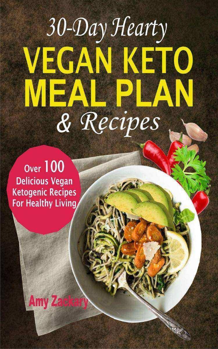 30-Day Hearty Vegan Keto Meal Plan & Recipes