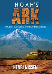 Noah's Ark: Ancient Accounts and New Discoveries (unabridged)