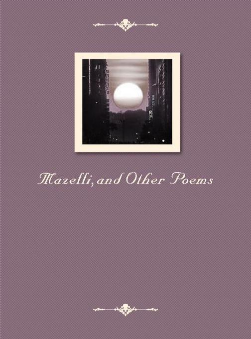 Mazelli,and Other Poems