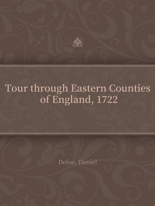 Tour through Eastern Counties of England, 1722