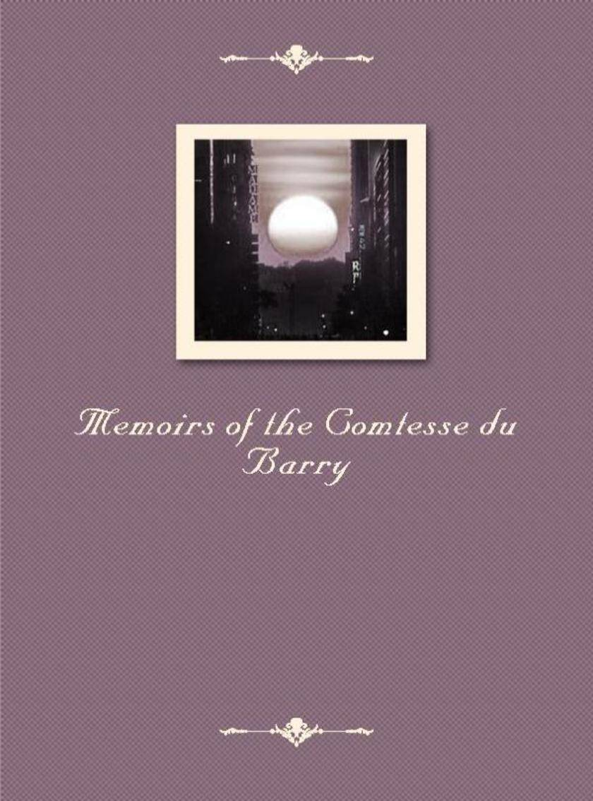 Memoirs of the Comtesse du Barry