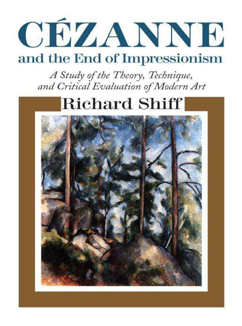 Cezanne and the End of Impressionism