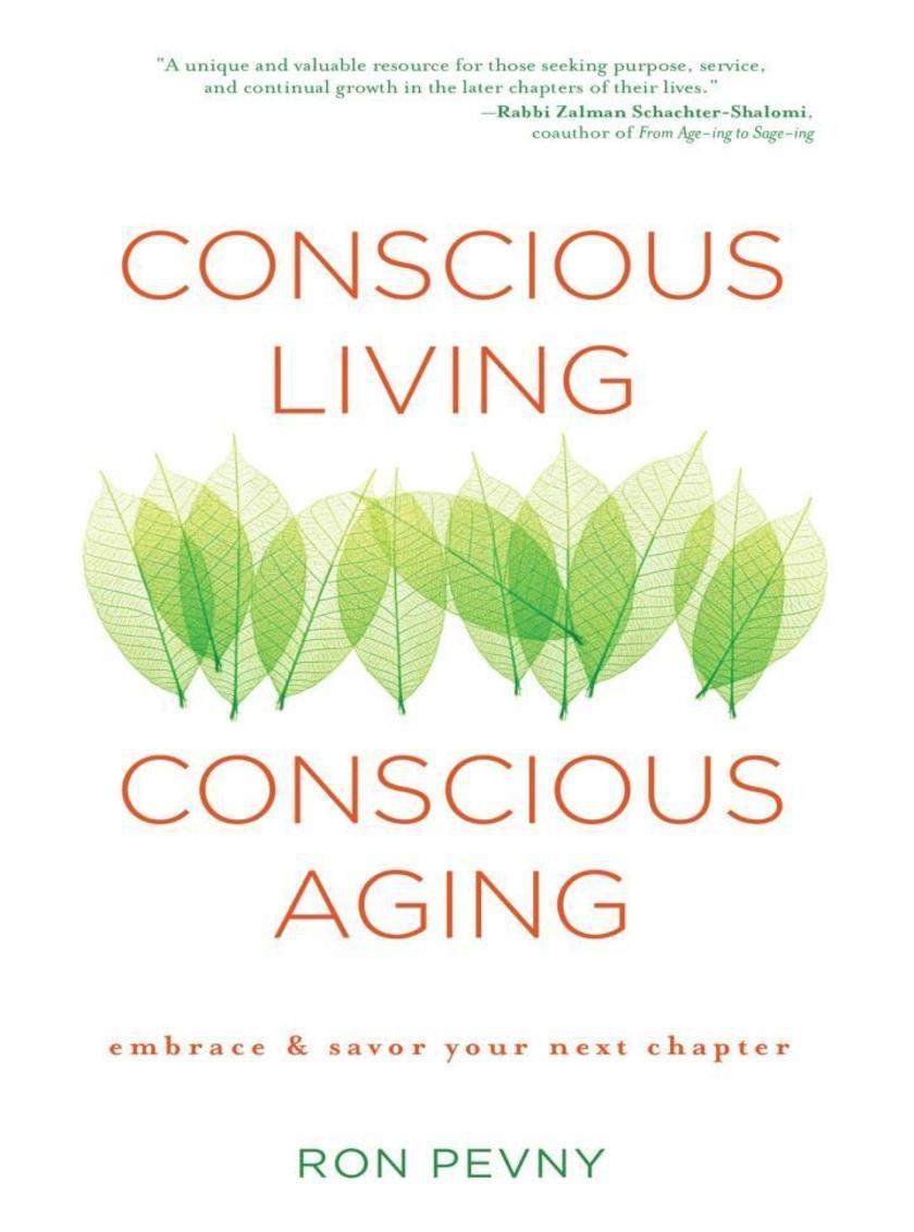 Conscious Living, Conscious Aging