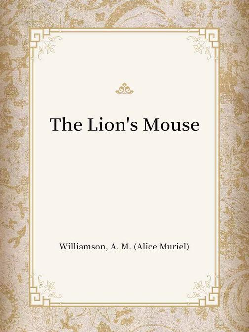 The Lion's Mouse