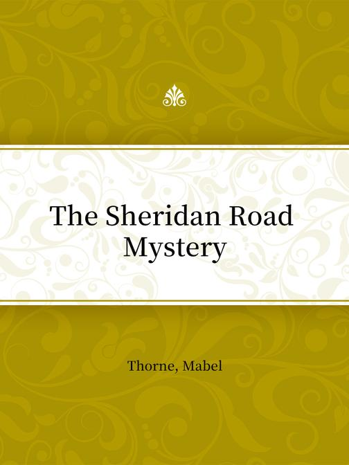 The Sheridan Road Mystery