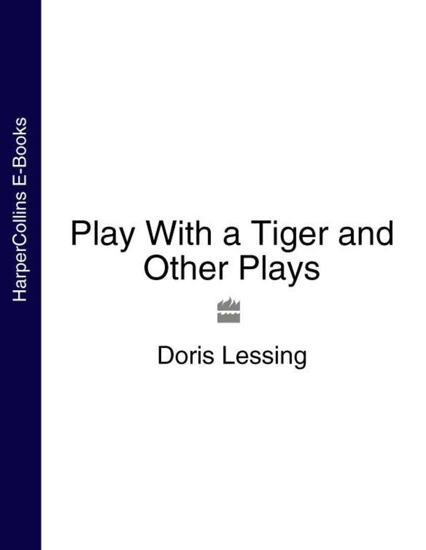 Play With a Tiger and Other Plays