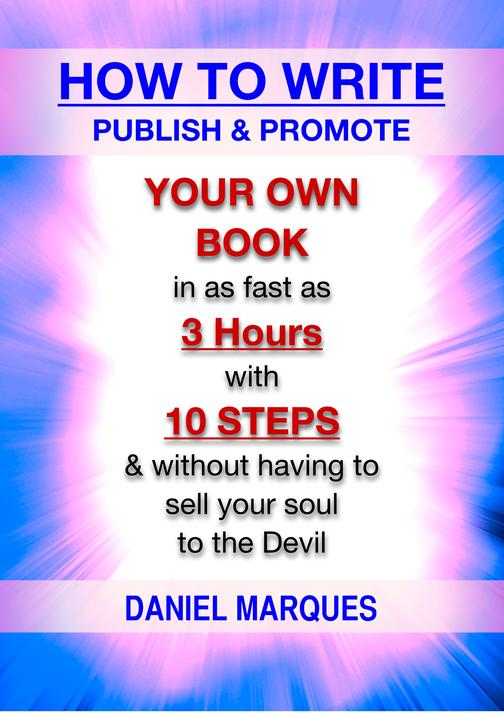 How to Write, Publish and Promote Your Own Book