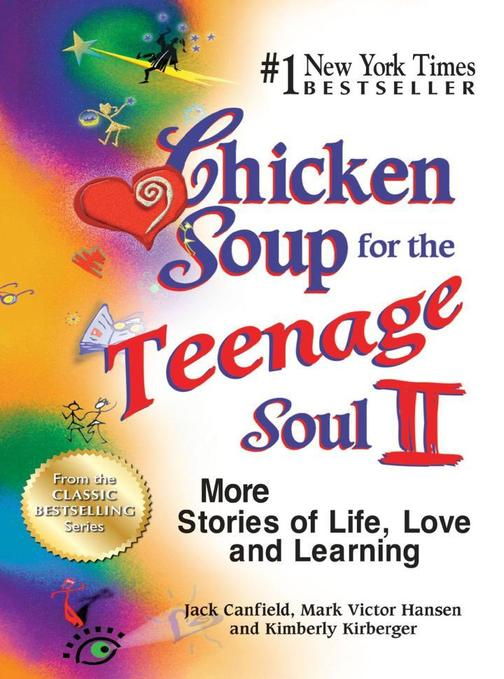 Chicken Soup for the Teenage Soul II