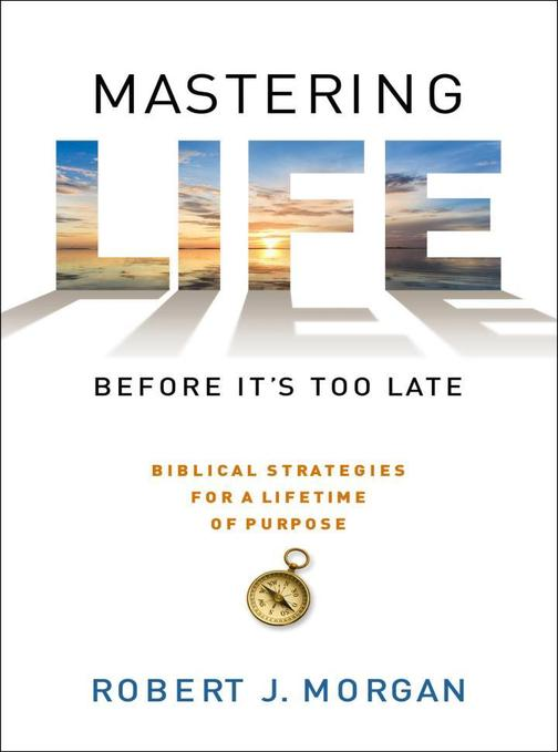 Mastering Life Before It's Too Late
