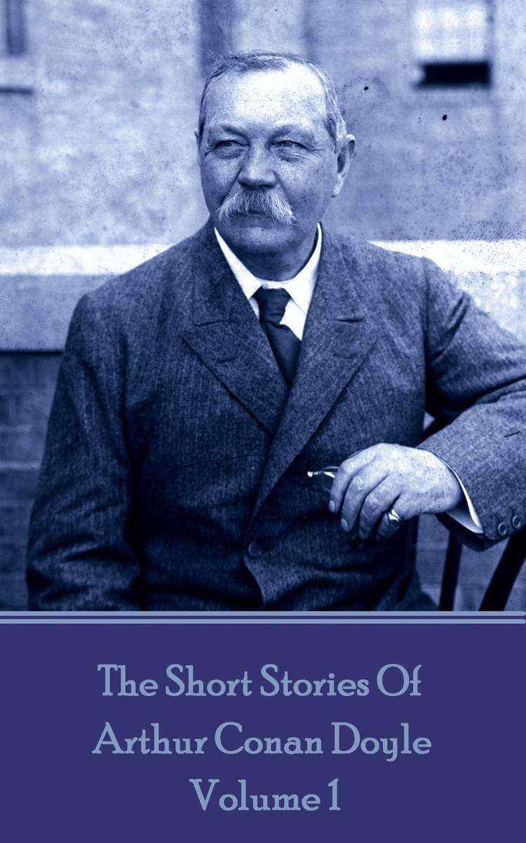 Short Stories Of Sir Arthur Conan Doyle - Volume 1