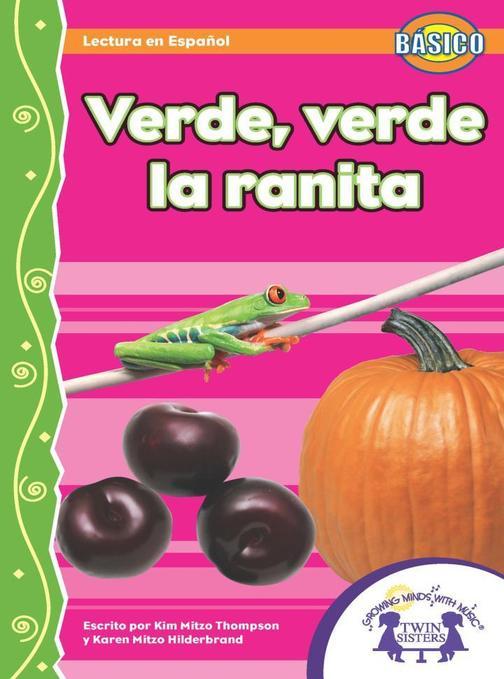 Verde, Verde La Ranita