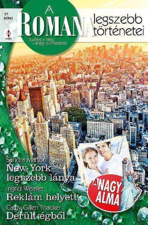 New York legszebb lánya, Reklám helyett, Derült égb?l
