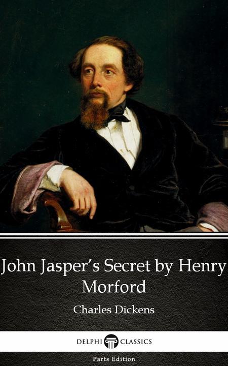 John Jasper's Secret by Henry Morford (Illustrated)