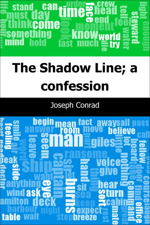 The Shadow Line; a confession