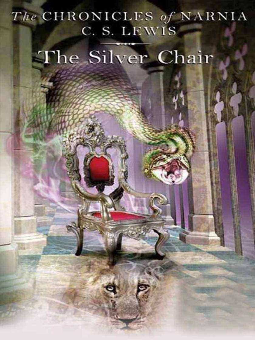 THE CHRONICLES OF NARNIA:THE SILVER CHAIR