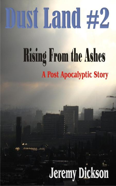Dust Land #2: Rising From The Ashes