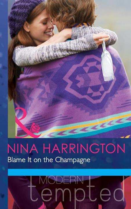 Blame It on the Champagne (Mills &  Boon Modern Tempted) (Girls Just Want to Hav