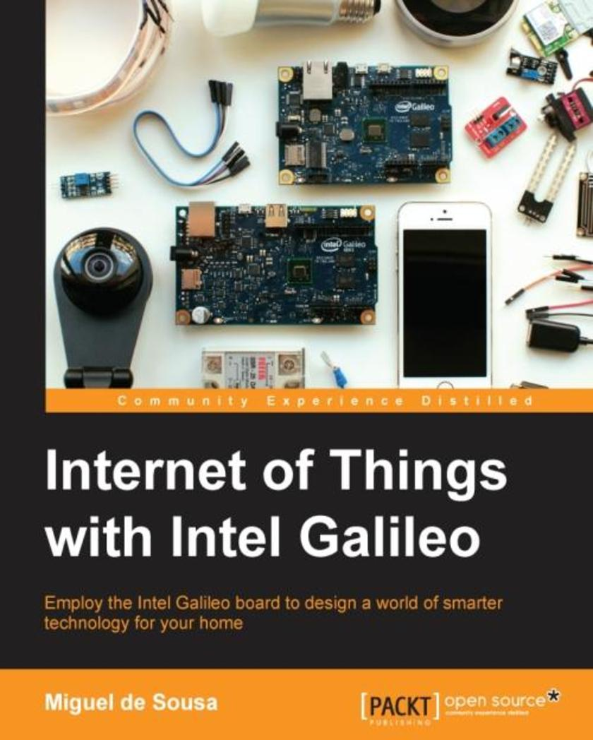 Internet of Things with Intel Galileo