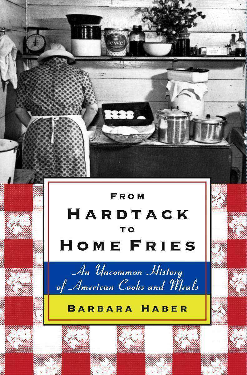 From Hardtack to Homefries