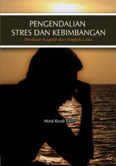 Stress and Anxiety Management: Cognitive and Behavioural Assessment