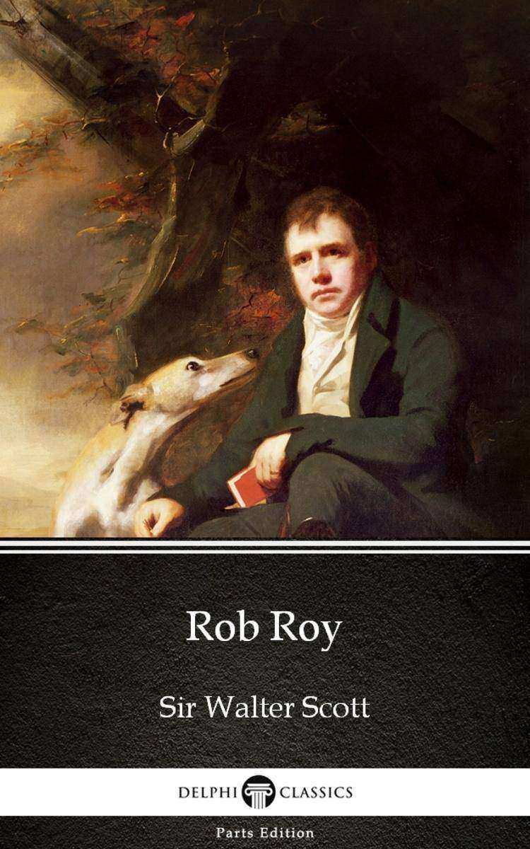 Rob Roy by Sir Walter Scott (Illustrated)