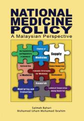 National Medicines Policy: A Malaysian Perspective
