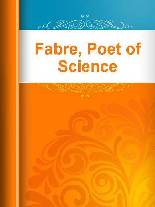 Fabre, Poet of Science