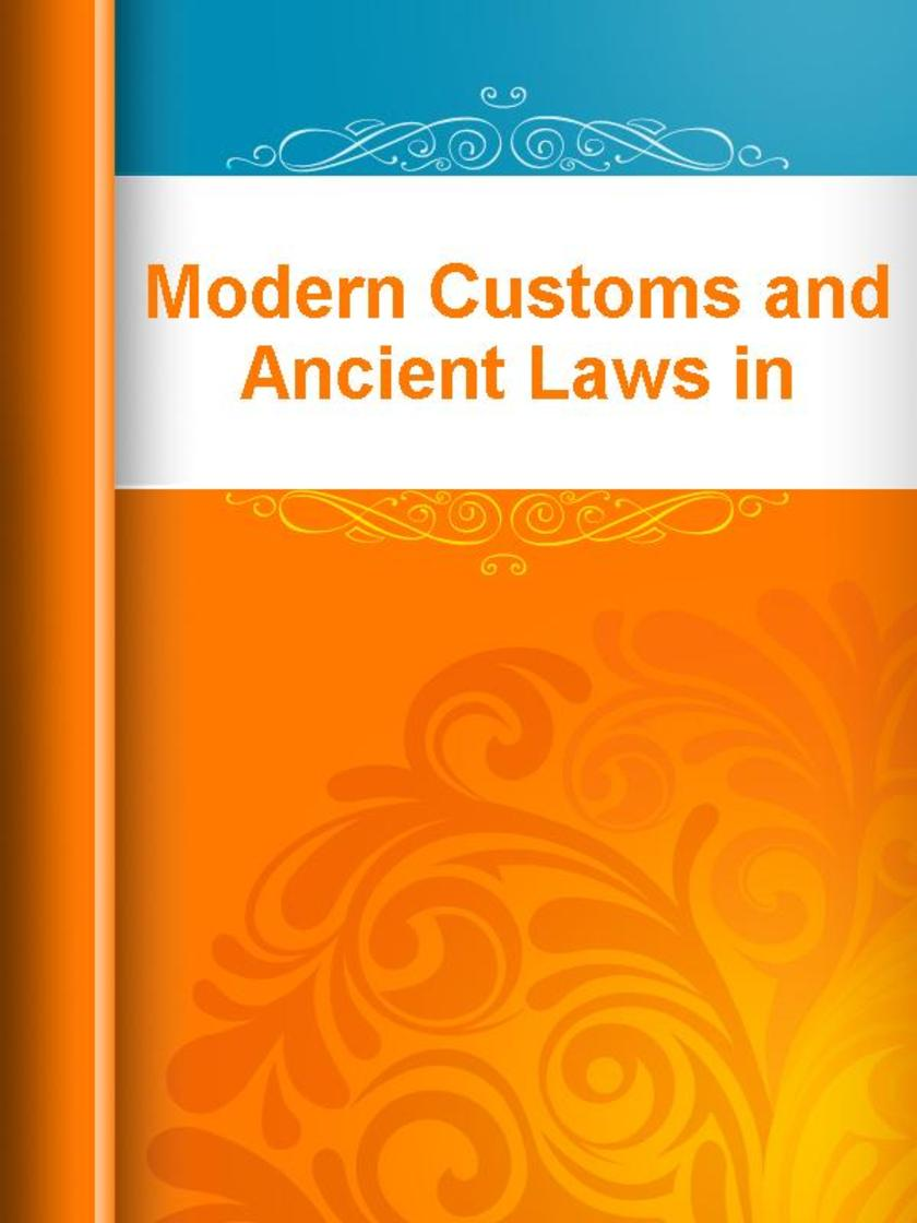 Modern Customs and Ancient Laws in Russia